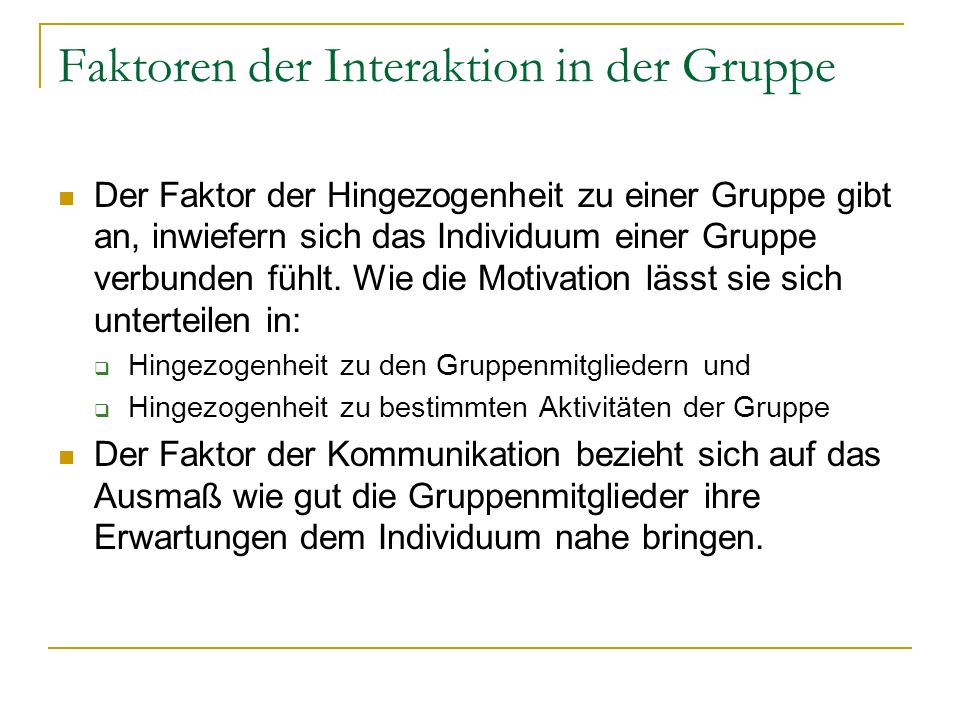 Faktoren der Interaktion in der Gruppe