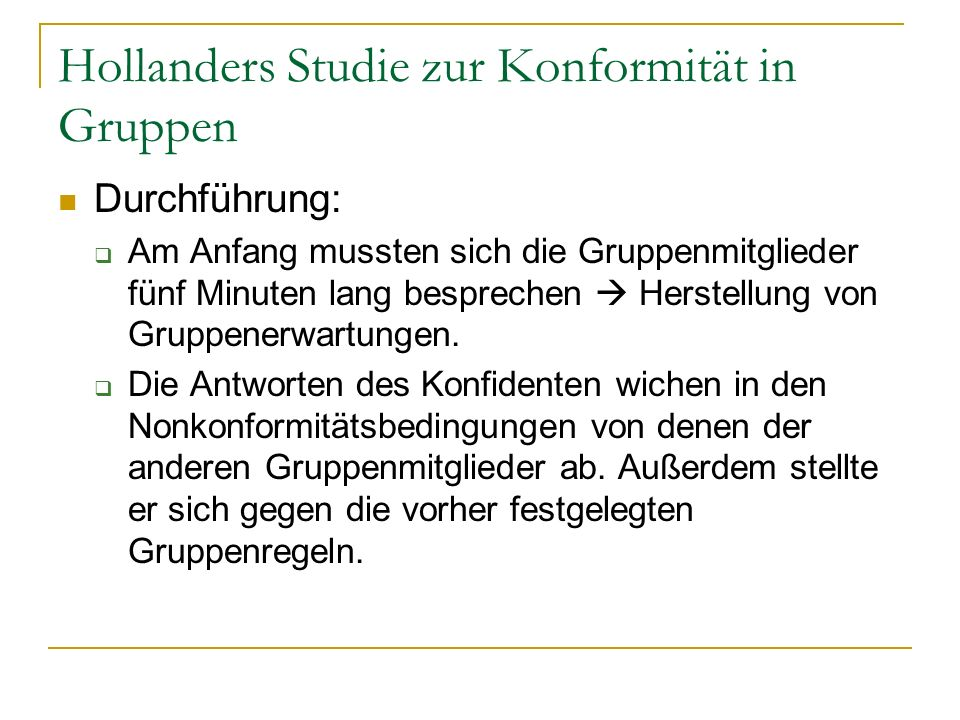 Hollanders Studie zur Konformität in Gruppen