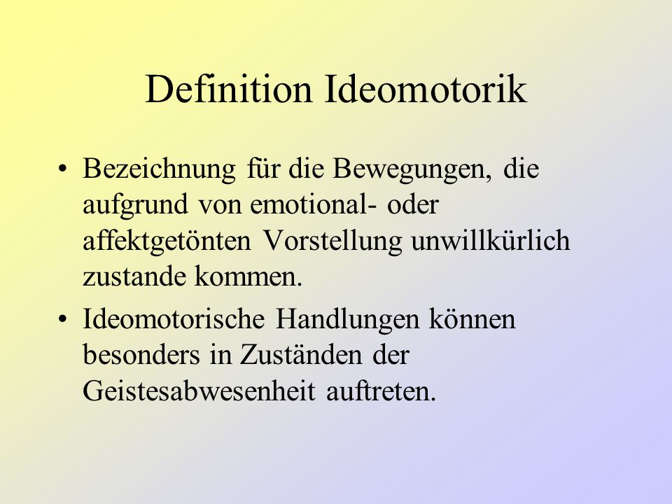 Definition Ideomotorik