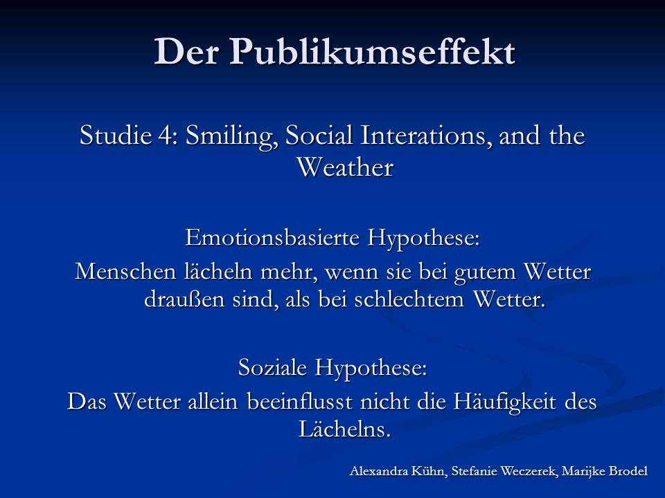 Studie 4: Smiling, Social Interations, and the Weather