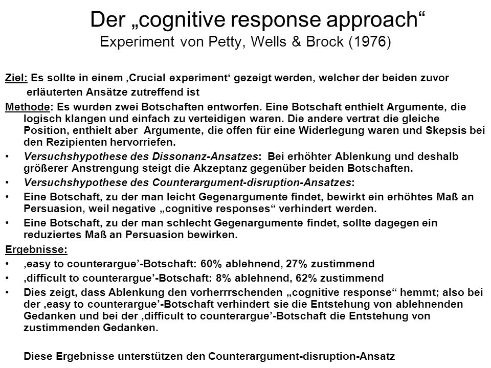 "Der ""cognitive response approach Experiment von Petty, Wells & Brock (1976)"