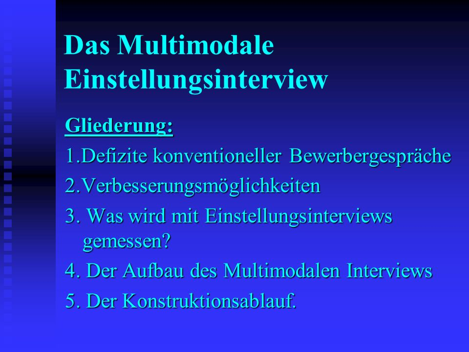 Das Multimodale Einstellungsinterview