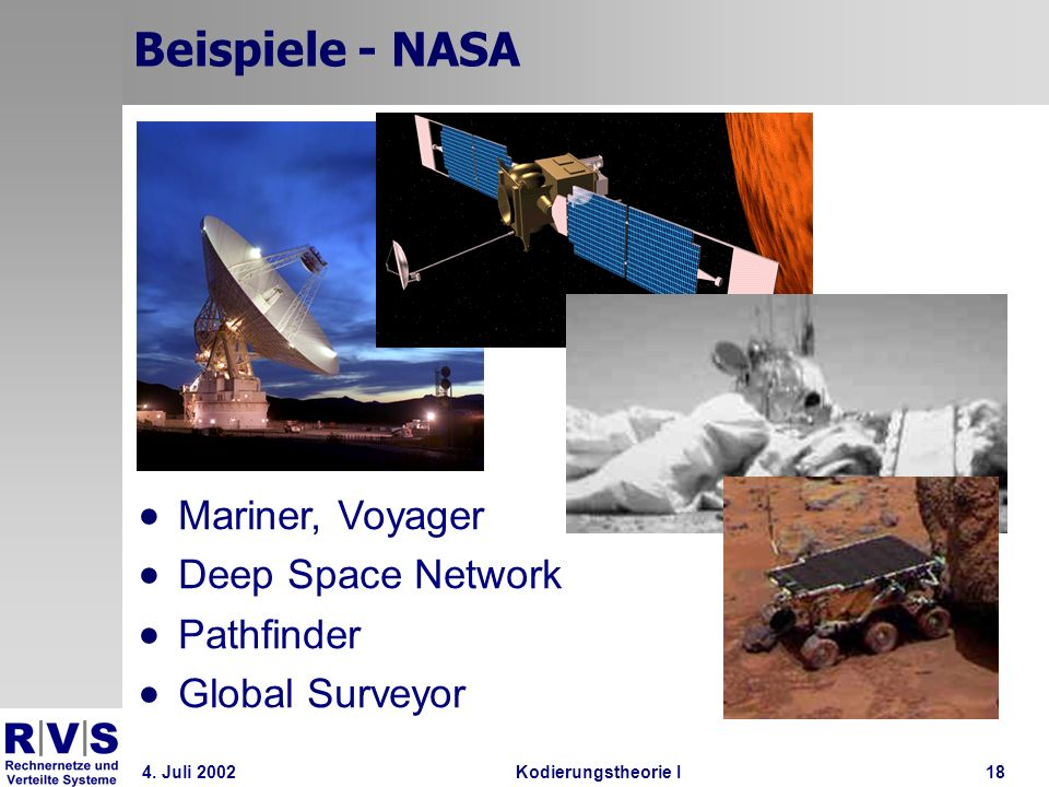 Beispiele - NASA Mariner, Voyager Deep Space Network Pathfinder