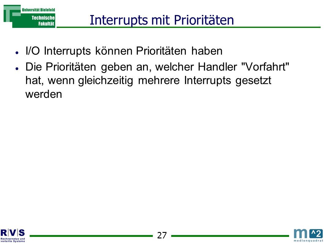 Interrupts mit Prioritäten