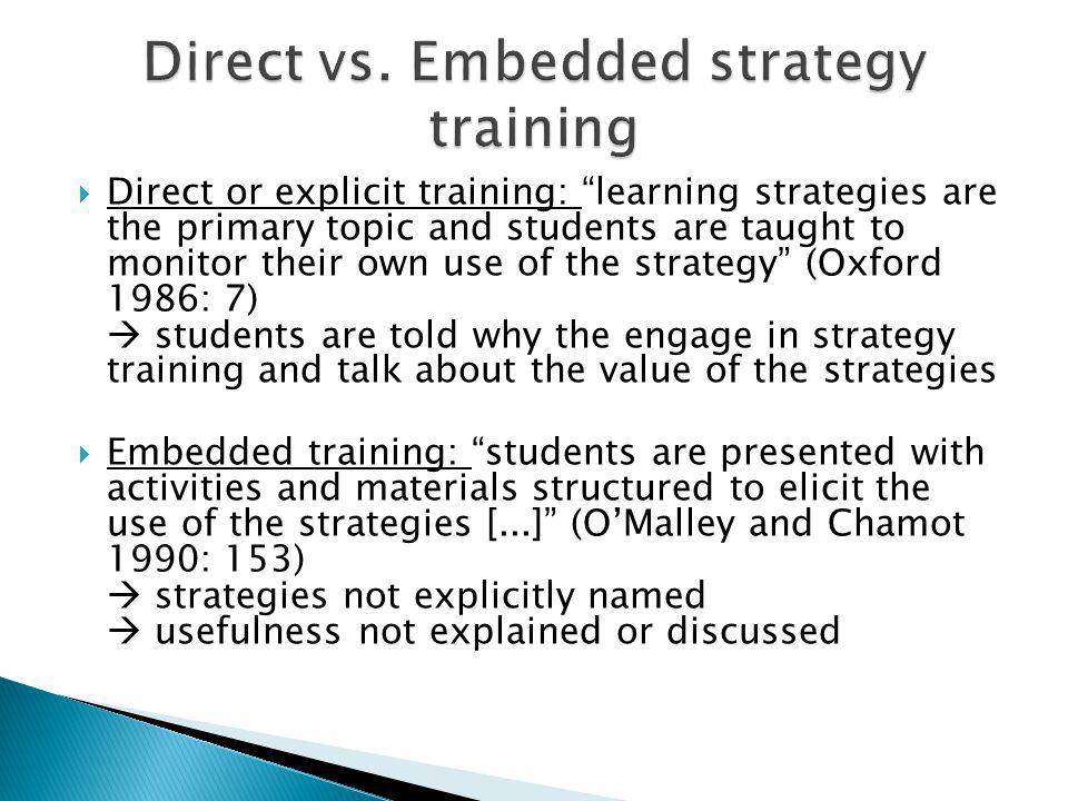 Direct vs. Embedded strategy training