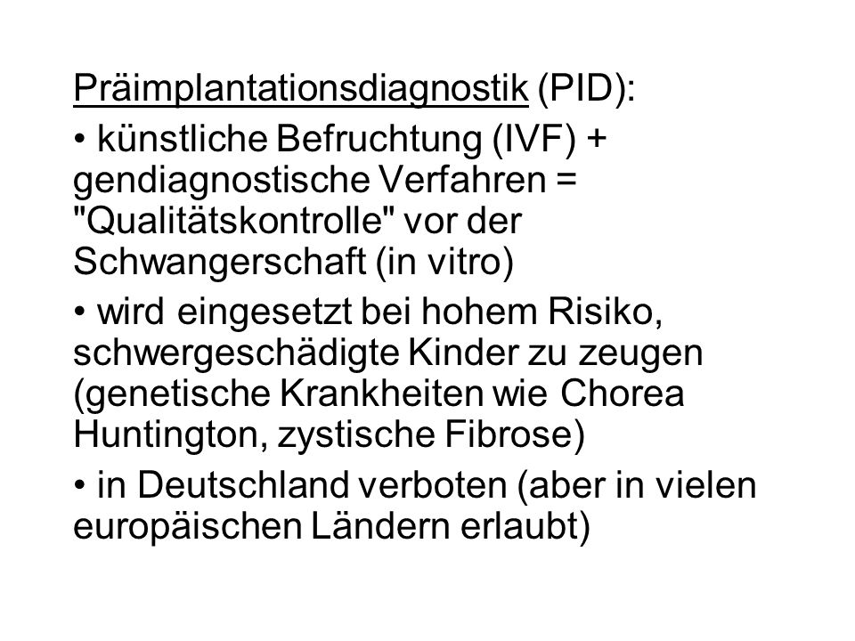 Präimplantationsdiagnostik (PID):