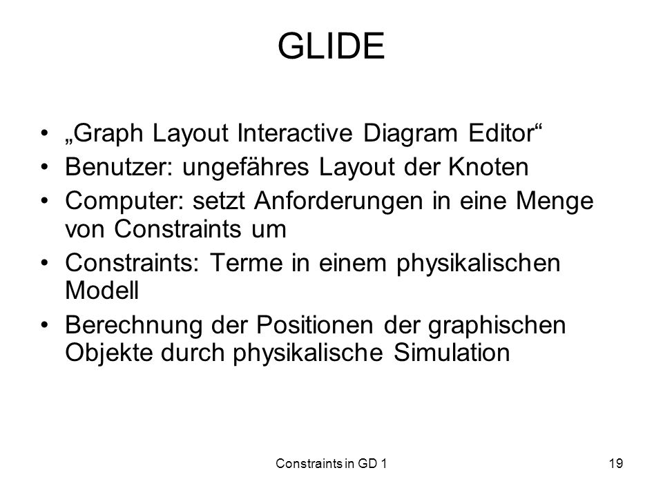 "GLIDE ""Graph Layout Interactive Diagram Editor"