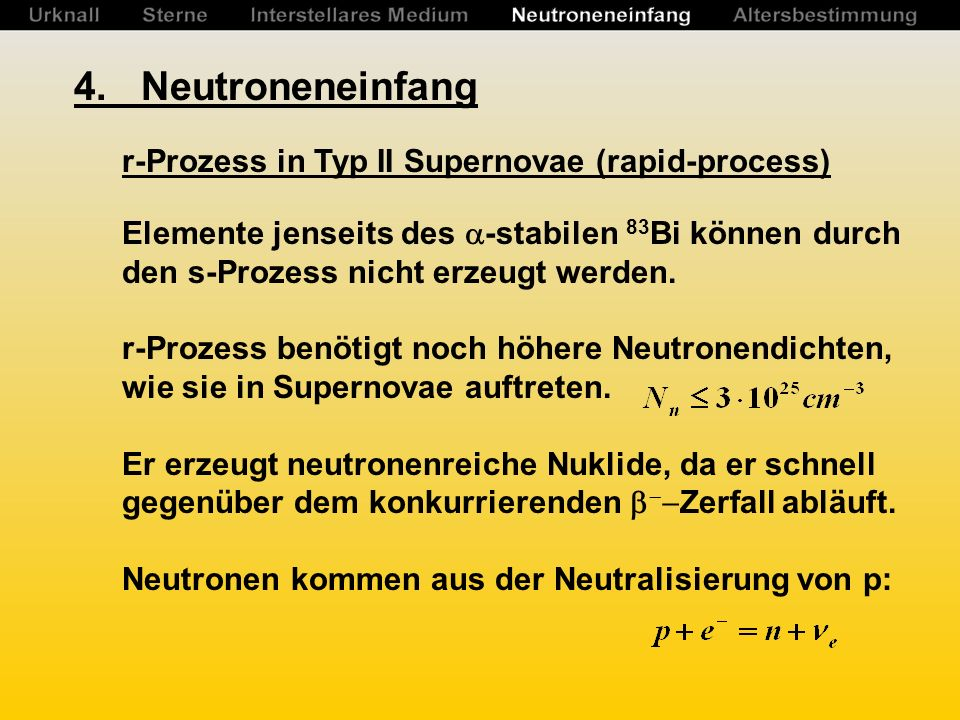 4. Neutroneneinfang r-Prozess in Typ II Supernovae (rapid-process)