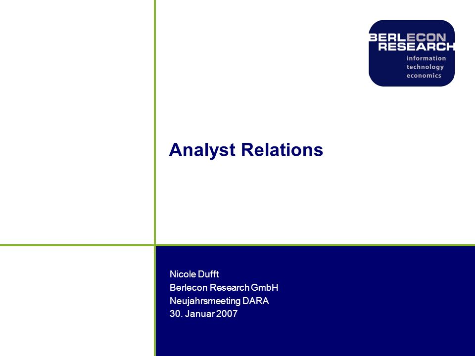 Analyst Relations Nicole Dufft Berlecon Research GmbH