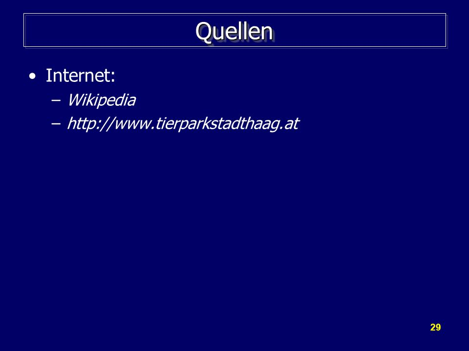 Quellen Internet: Wikipedia