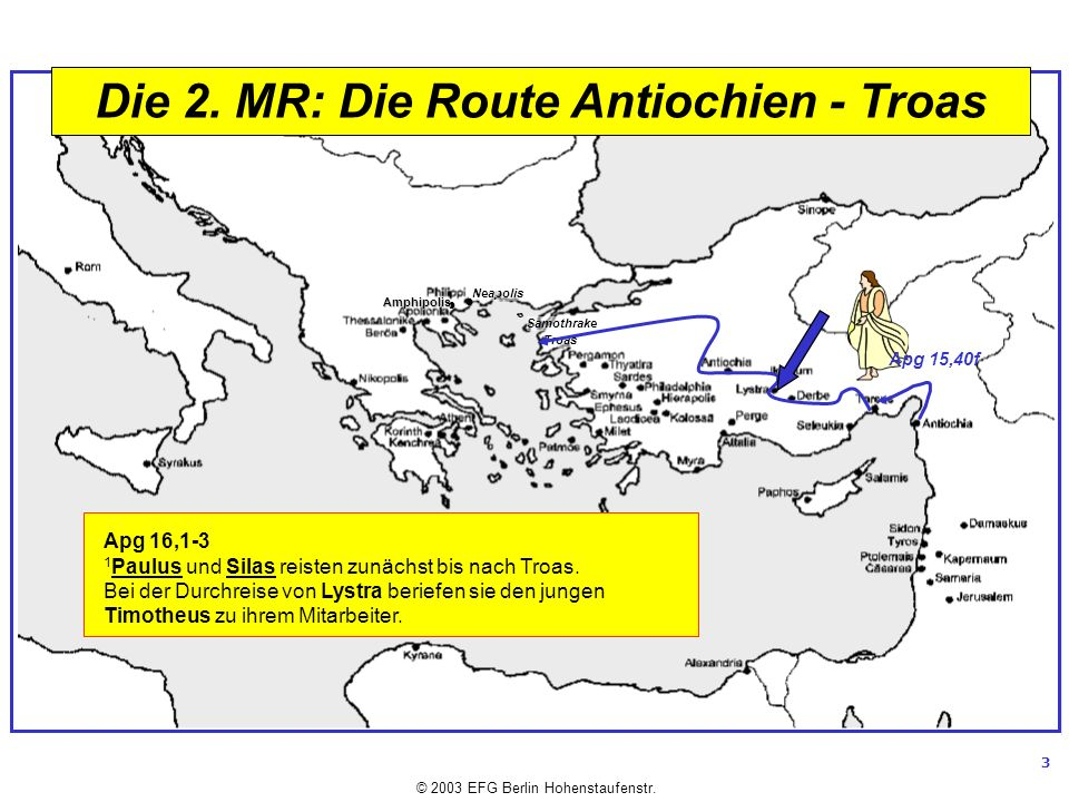 Die 2. MR: Die Route Antiochien - Troas