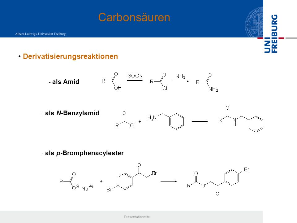Carbonsäuren Derivatisierungsreaktionen - als Amid - als N-Benzylamid