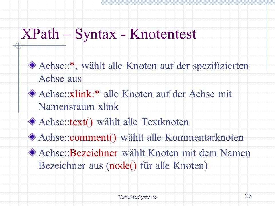 XPath – Syntax - Knotentest