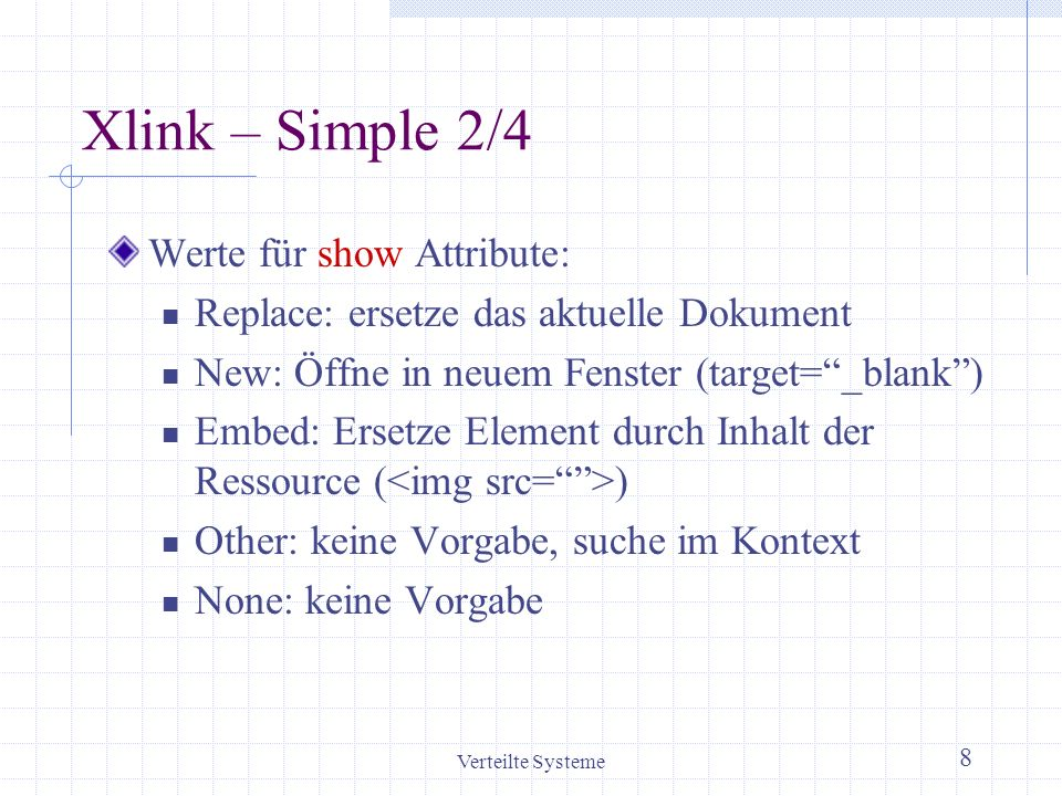 Xlink – Simple 2/4 Werte für show Attribute: