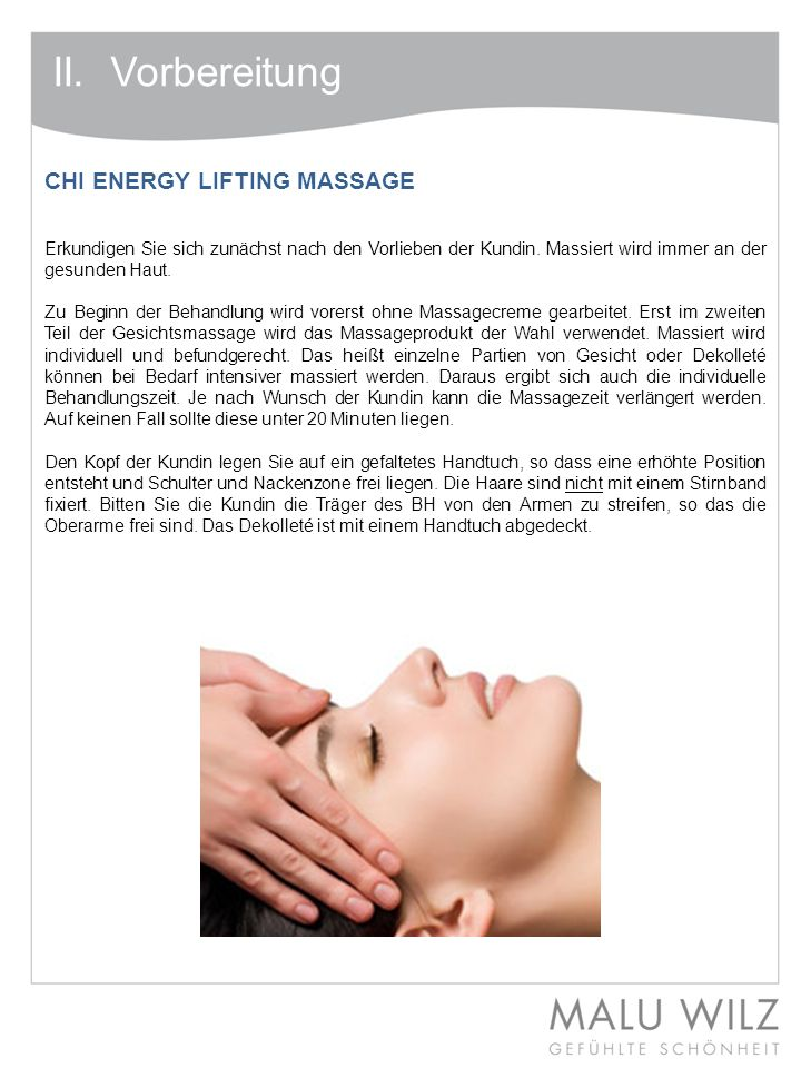 II. Vorbereitung CHI ENERGY LIFTING MASSAGE
