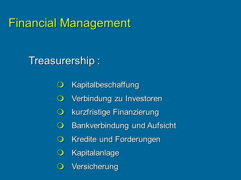 Financial Management Treasurership :  Kapitalbeschaffung