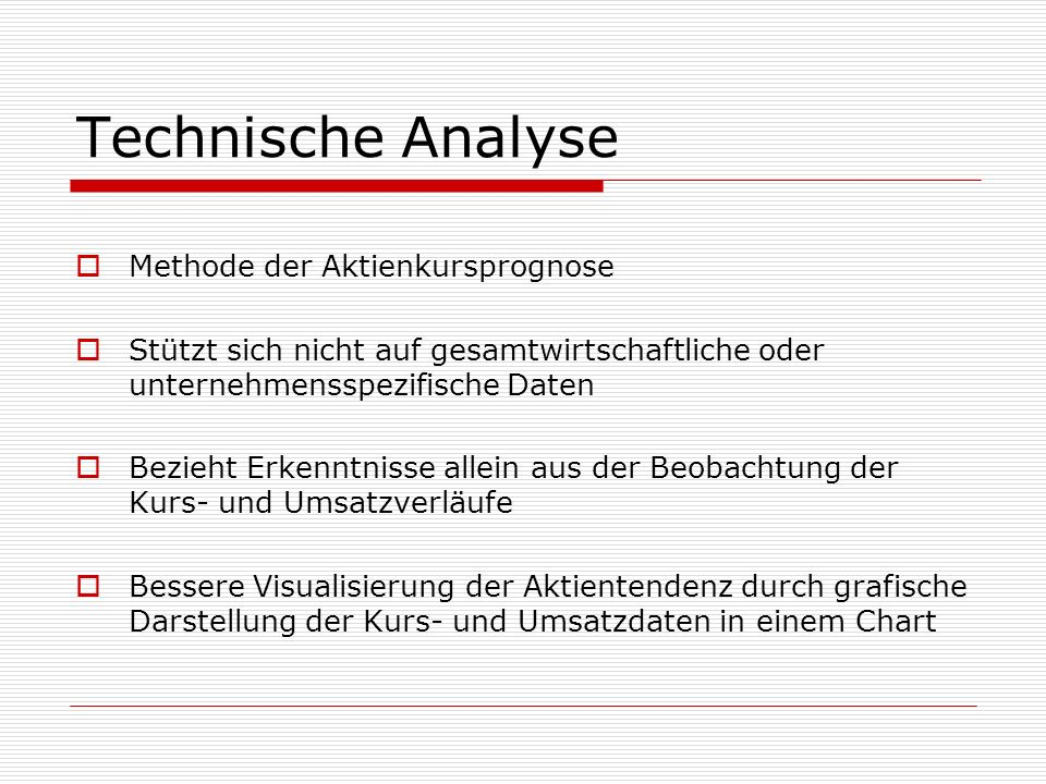 Technische Analyse Methode der Aktienkursprognose