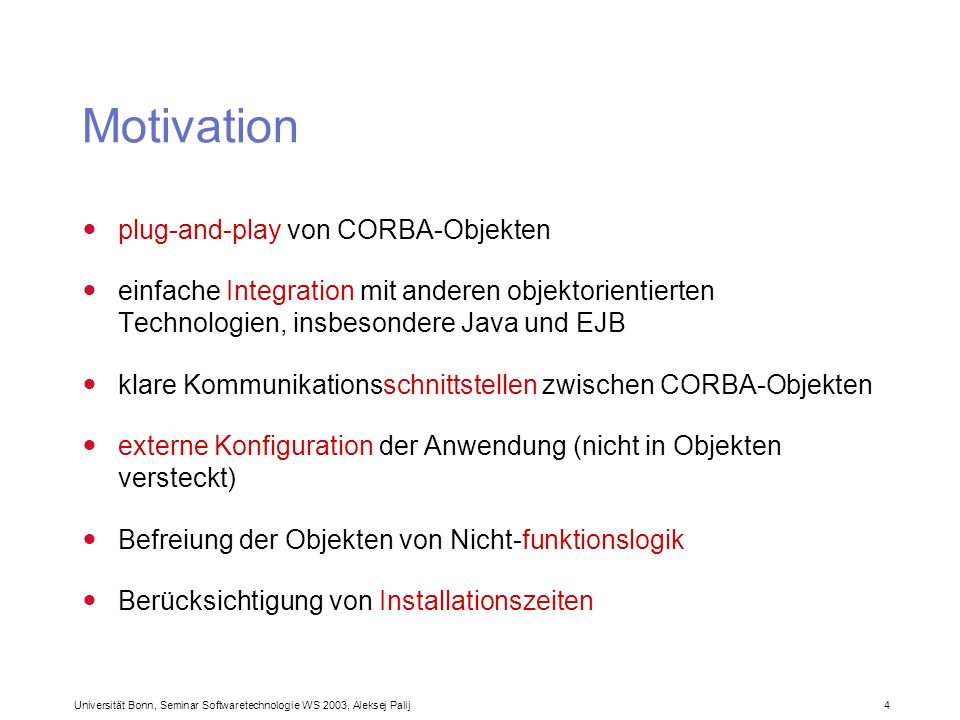 Motivation plug-and-play von CORBA-Objekten