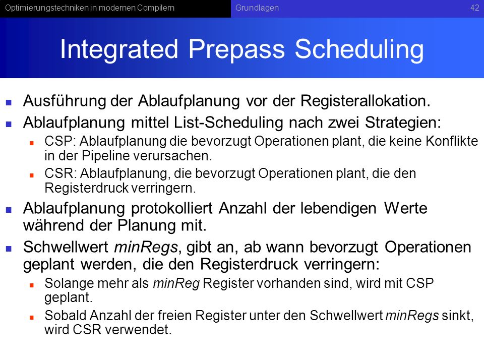 Integrated Prepass Scheduling