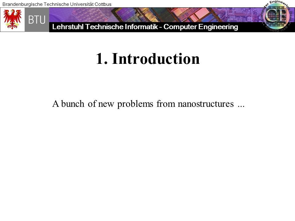 1. Introduction A bunch of new problems from nanostructures ...