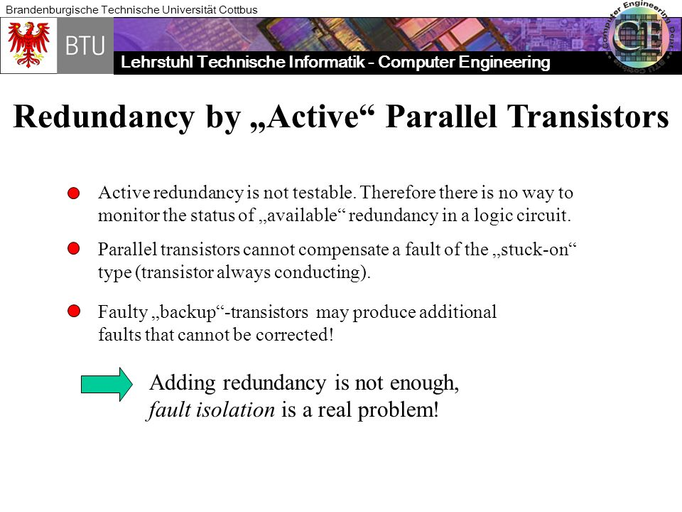 "Redundancy by ""Active Parallel Transistors"