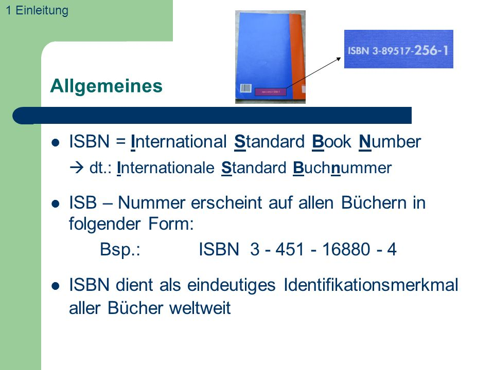 Allgemeines ISBN = International Standard Book Number