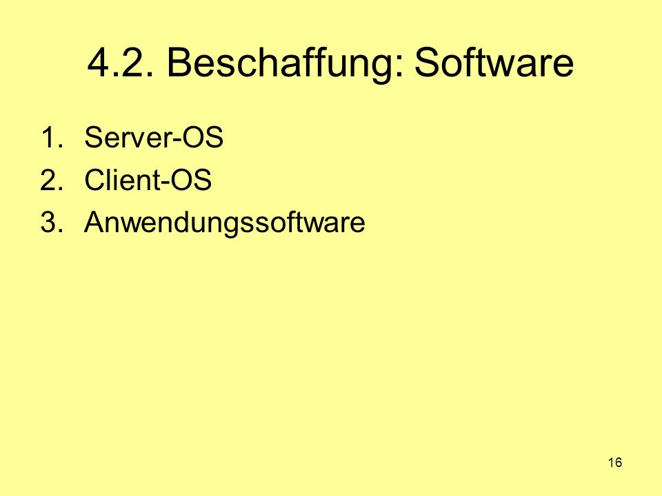 4.2. Beschaffung: Software