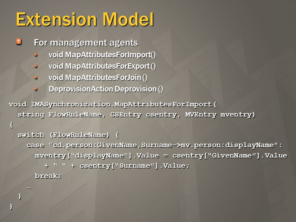 Extension Model For management agents void MapAttributesForImport()