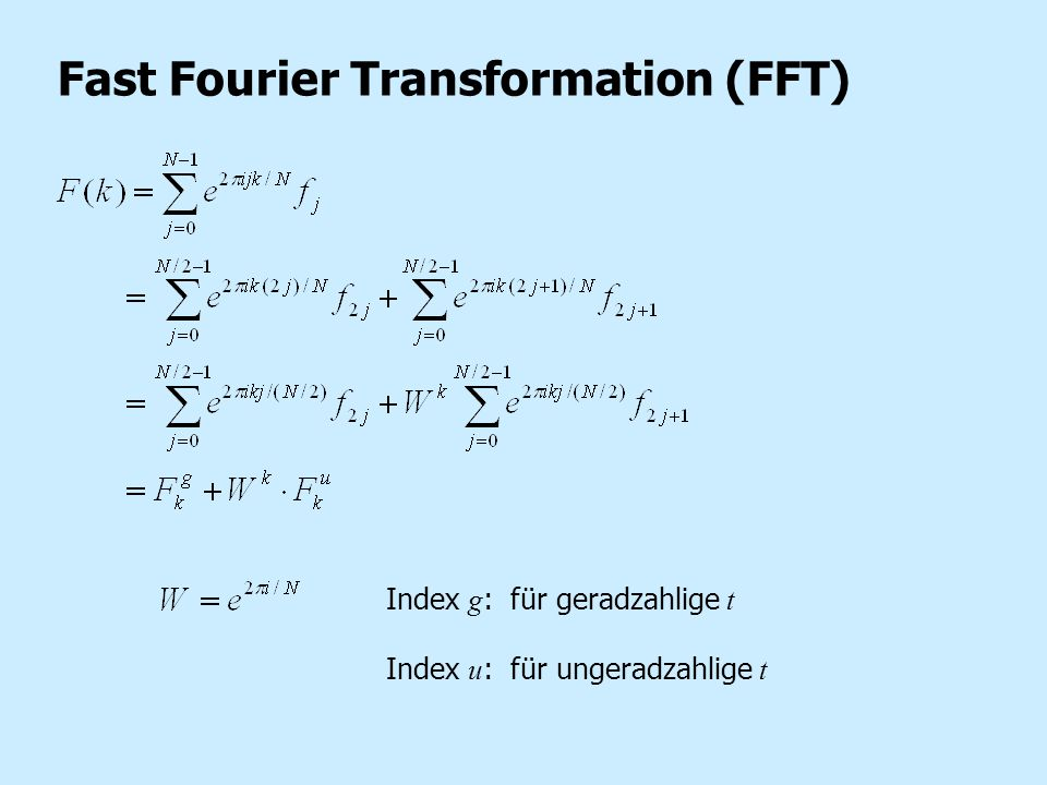 Fast Fourier Transformation (FFT)