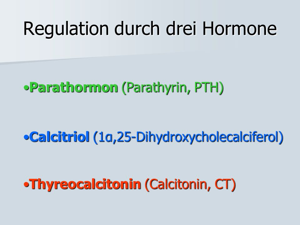 Regulation durch drei Hormone