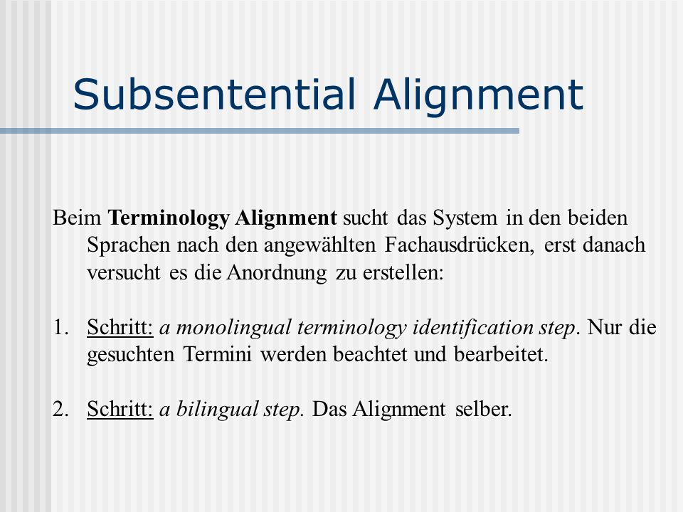 Subsentential Alignment