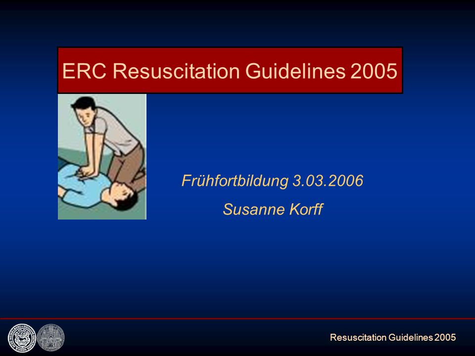 ERC Resuscitation Guidelines 2005