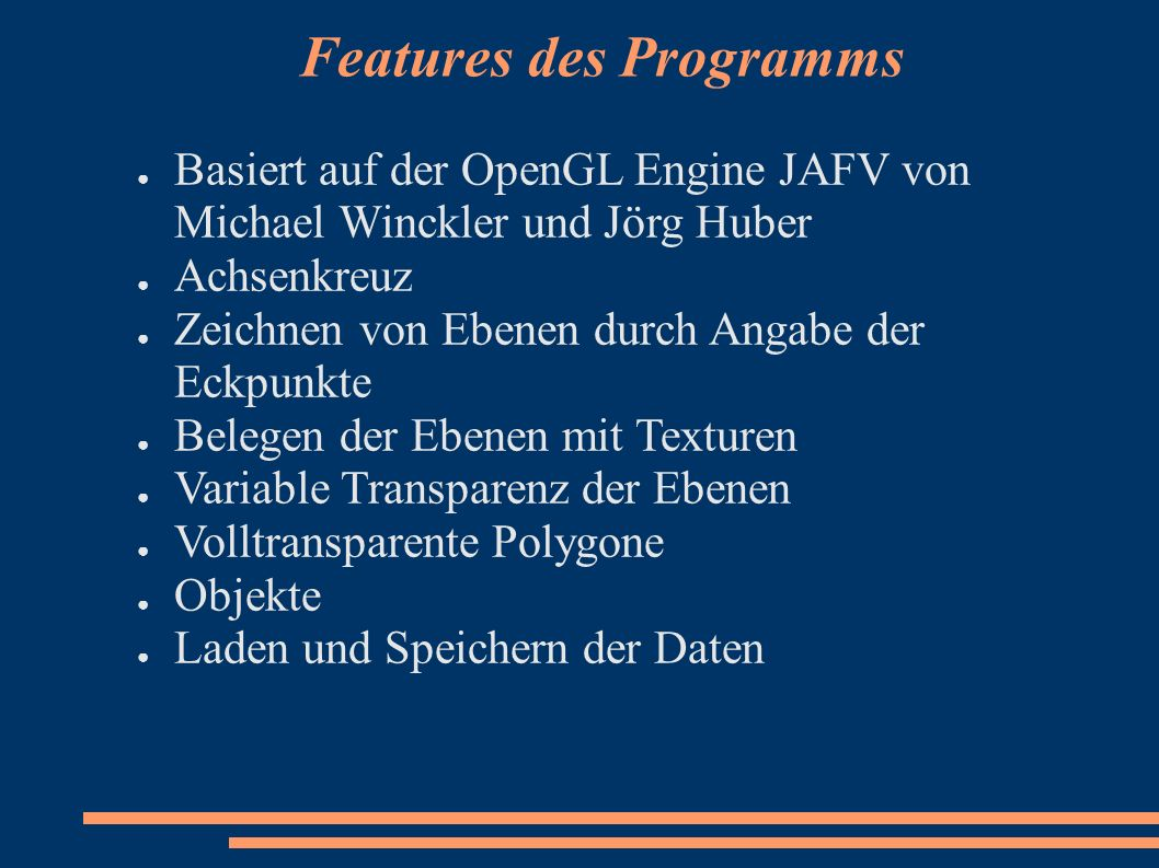 Features des Programms