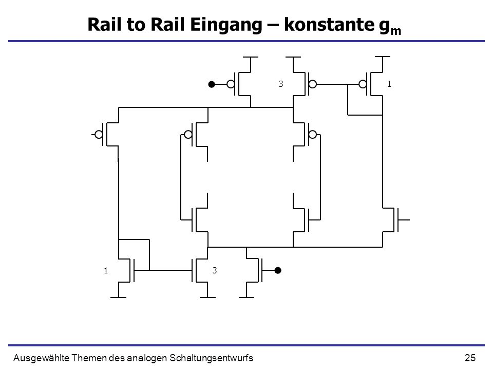 Rail to Rail Eingang – konstante gm