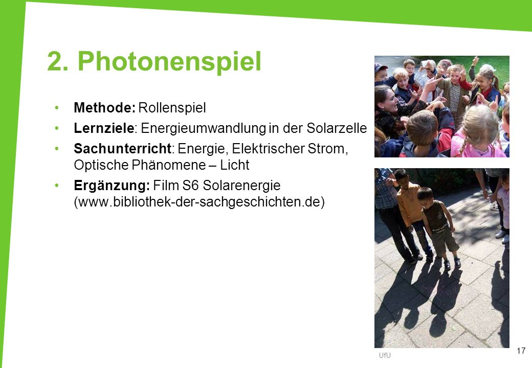2. Photonenspiel Methode: Rollenspiel