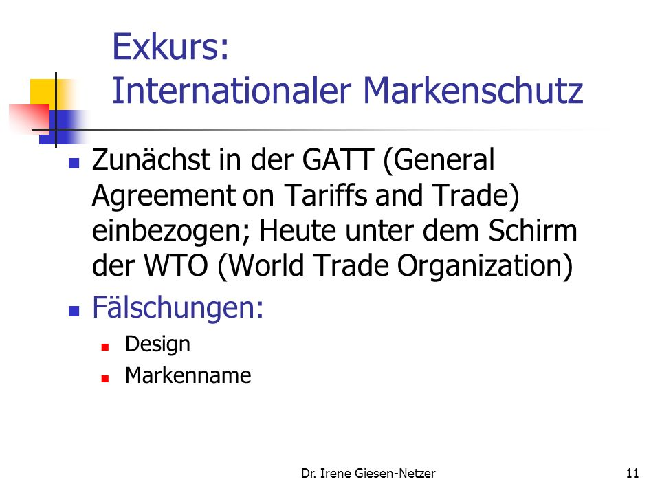 Exkurs: Internationaler Markenschutz