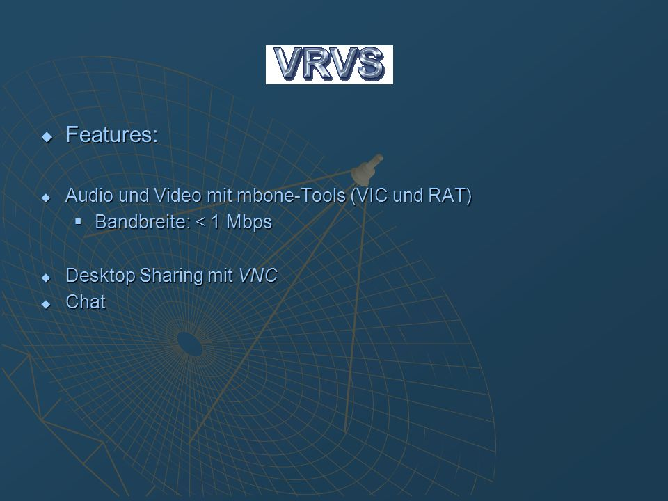 Features: Audio und Video mit mbone-Tools (VIC und RAT)