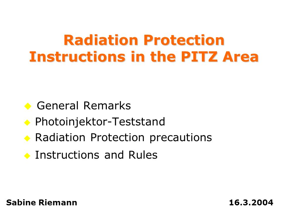 Radiation Protection Instructions in the PITZ Area