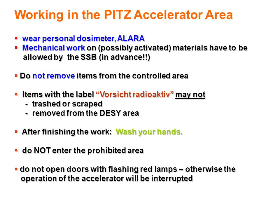 Working in the PITZ Accelerator Area