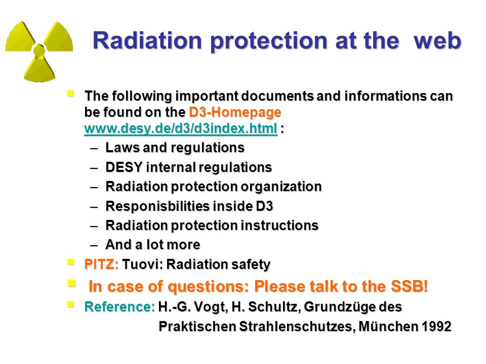 Radiation protection at the web