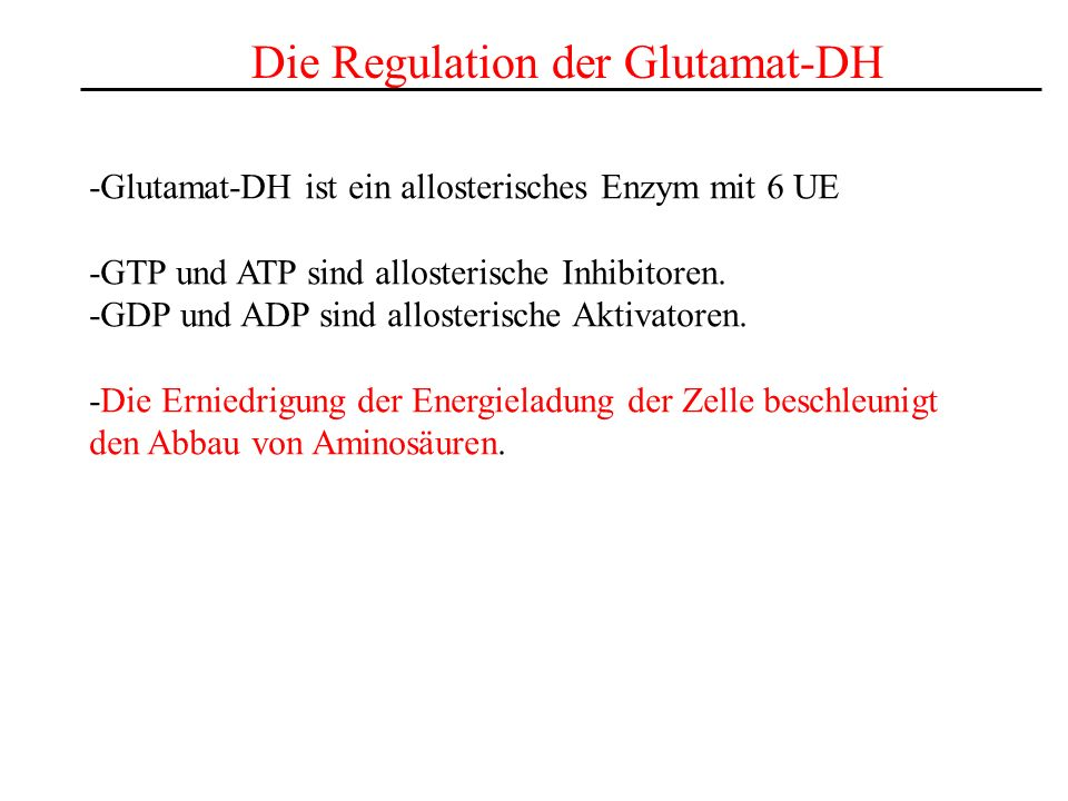 Die Regulation der Glutamat-DH