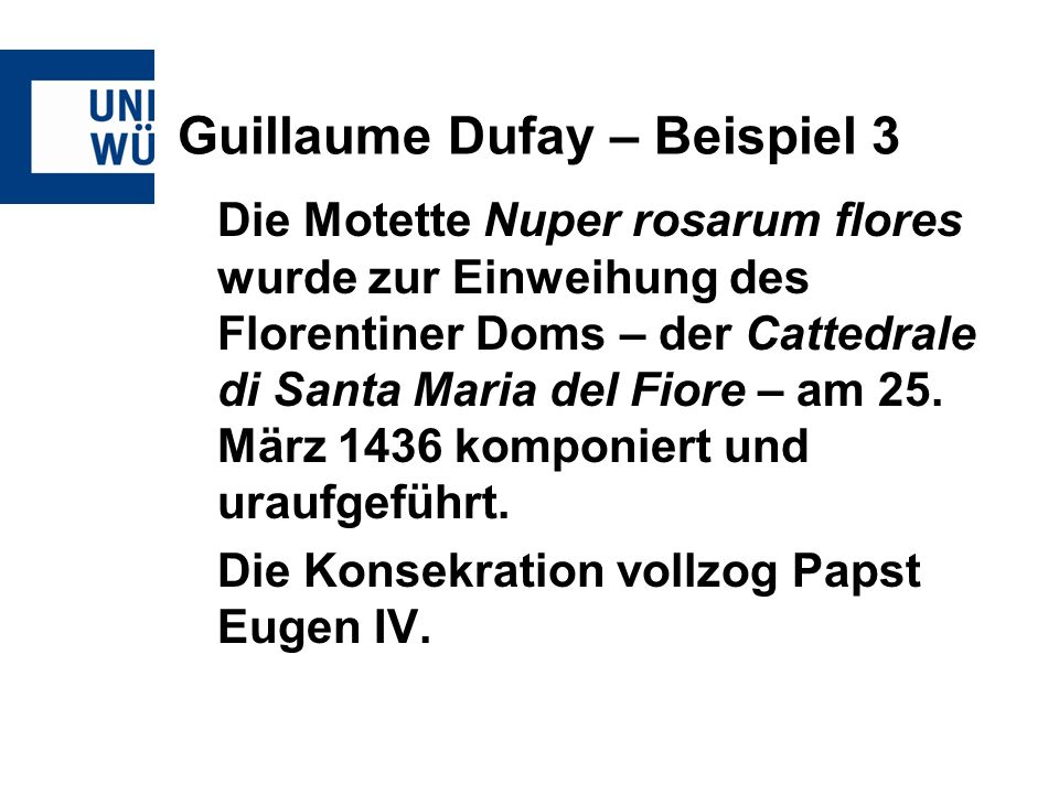 Guillaume Dufay – Beispiel 3