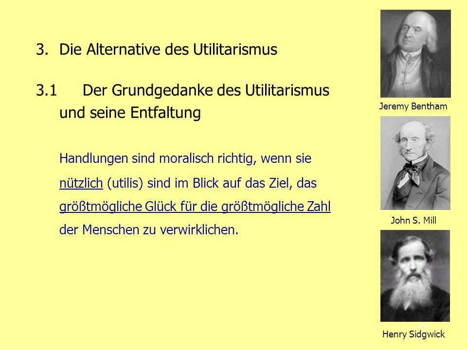 3. Die Alternative des Utilitarismus