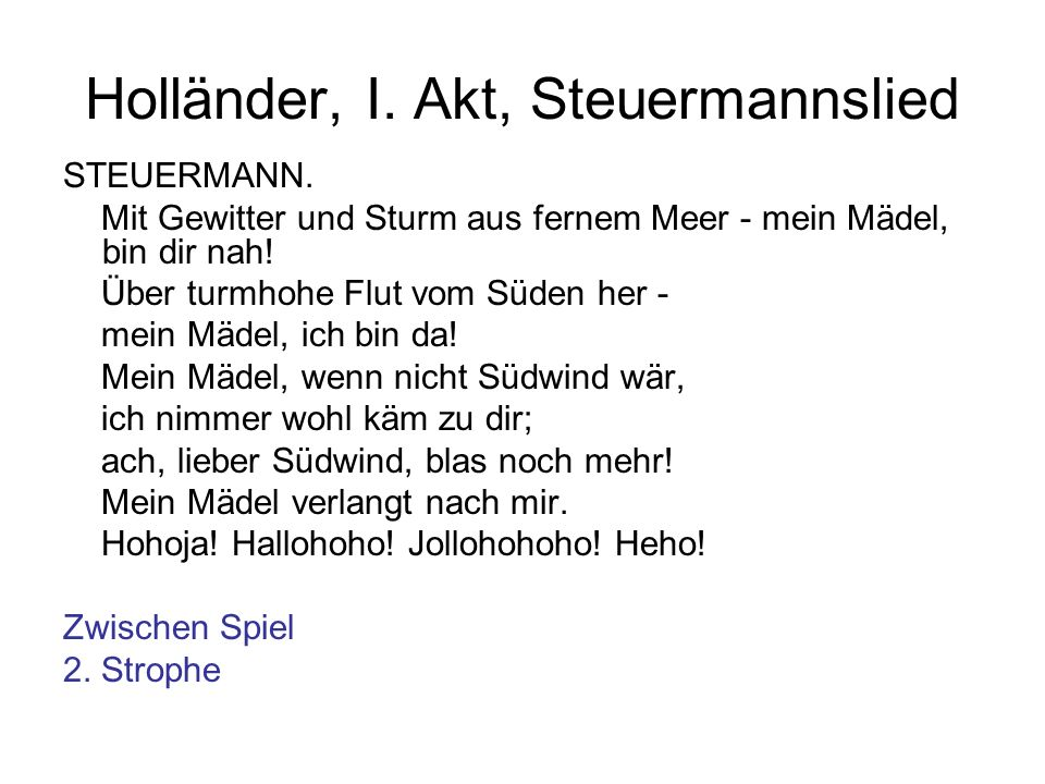 Holländer, I. Akt, Steuermannslied