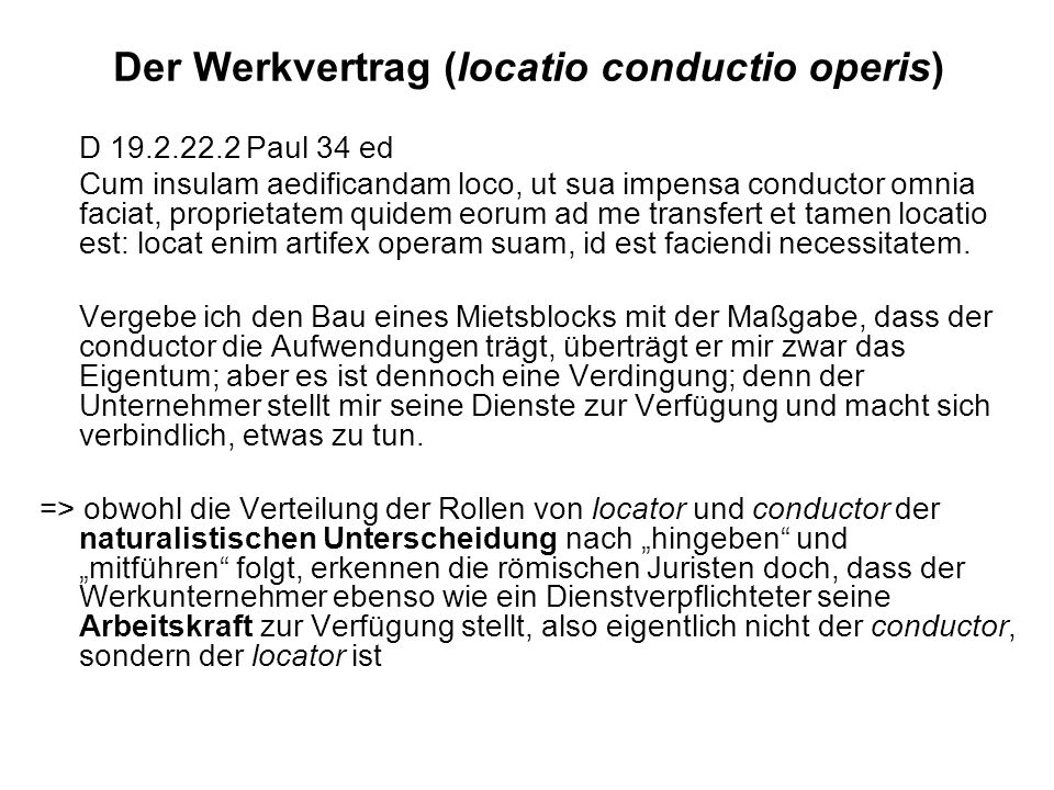 Der Werkvertrag (locatio conductio operis)