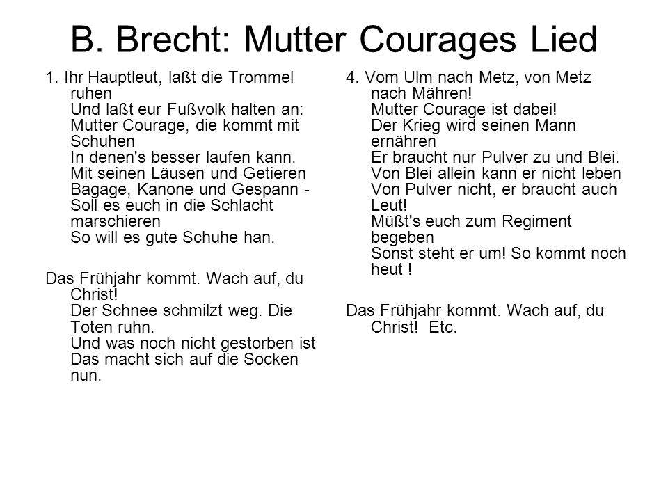 B. Brecht: Mutter Courages Lied