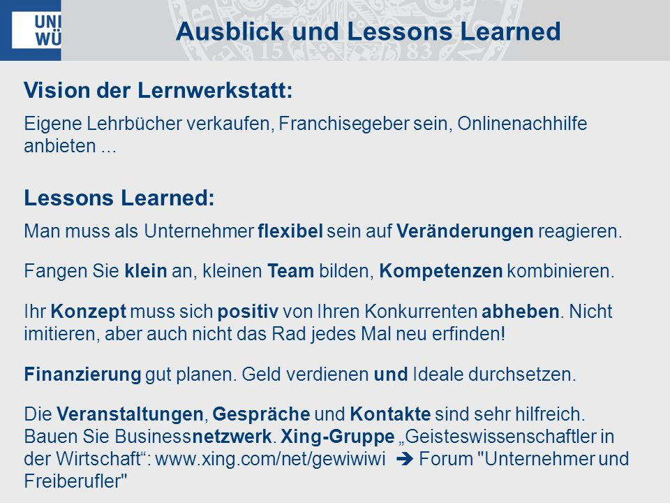 Ausblick und Lessons Learned