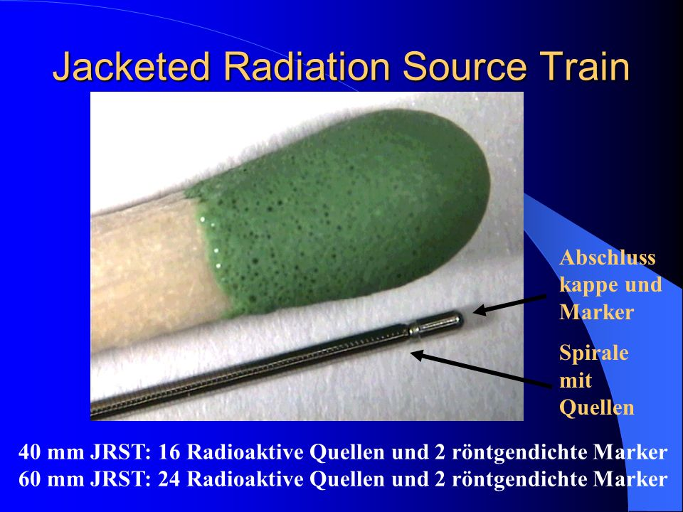 Jacketed Radiation Source Train