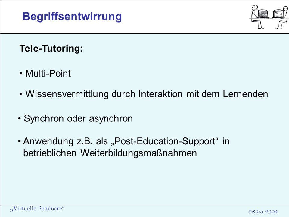 Begriffsentwirrung Tele-Tutoring: Multi-Point