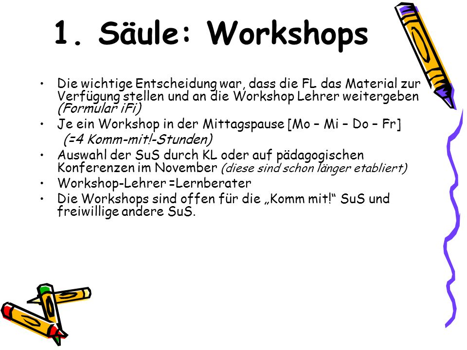 1. Säule: Workshops